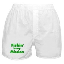 FISHIN IS MY MISSION Boxer Shorts