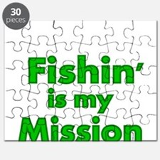 FISHIN IS MY MISSION Puzzle