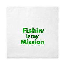 FISHIN IS MY MISSION Queen Duvet