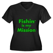 FISHIN IS MY MISSION Plus Size T-Shirt