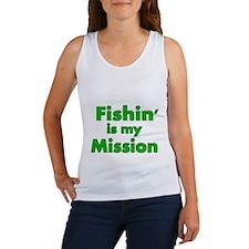 FISHIN IS MY MISSION Tank Top