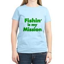FISHIN IS MY MISSION T-Shirt