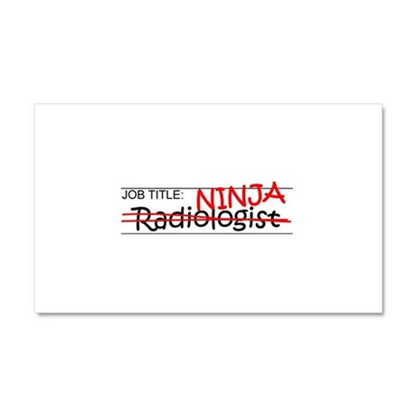 Job Ninja Radiologist Car Magnet 20 x 12