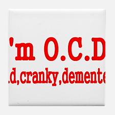 IM OCD Tile Coaster