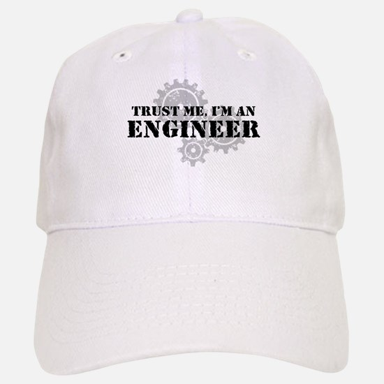 Trust Me I'm An Engineer Baseball Baseball Cap