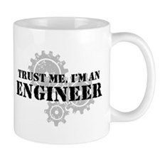Trust Me I'm An Engineer Small Mugs