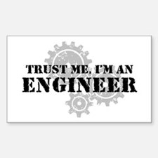 Trust Me I'm An Engineer Decal