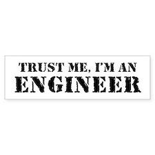 Trust me I'm an Engineer Bumper Bumper Stickers