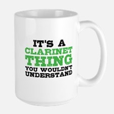 It's a Clarinet Thing Large Mug