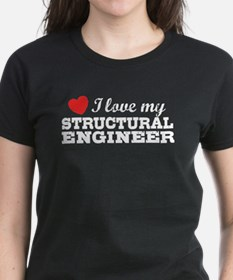 I Love My Structural Engineer Tee
