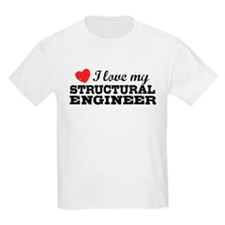 I Love My Structural Engineer T-Shirt