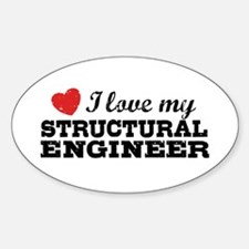 I Love My Structural Engineer Decal