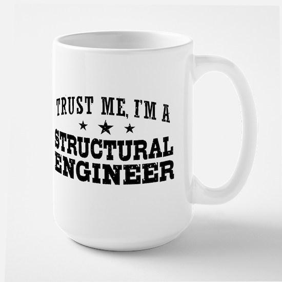 Trust Me I'm A Structural Engineer Large Mug