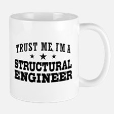 Trust Me I'm A Structural Engineer Small Small Mug