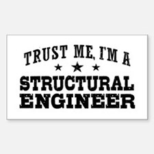 Trust Me I'm A Structural Engineer Decal