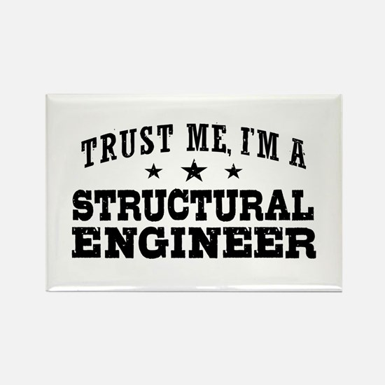 Trust Me I'm A Structural Engineer Rectangle Magne