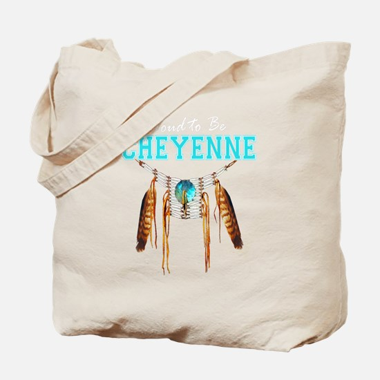 Proud to be Cheyenne Tote Bag