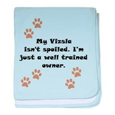 Well Trained Vizsla Owner baby blanket
