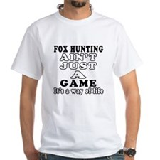 Fox Hunting ain't just a game Shirt