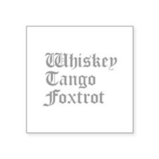 whiskey-tango-foxtrot-old-l-gray Sticker