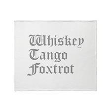 whiskey-tango-foxtrot-old-l-gray Throw Blanket
