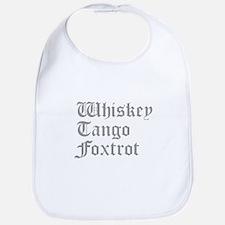 whiskey-tango-foxtrot-old-l-gray Bib