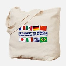 Its Easy to Mingle Tote Bag