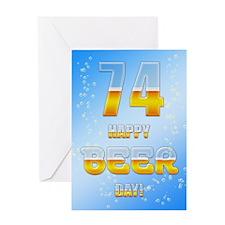 74th birthday beer Greeting Card
