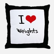 I love Weights Throw Pillow