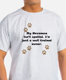 Well Trained Havanese Owner T-Shirt