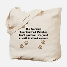 Well Trained German Shorthaired Pointer Owner Tote