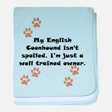 Well Trained English Coonhound Owner baby blanket