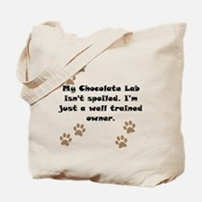 Well Trained Chocolate Lab Owner Tote Bag