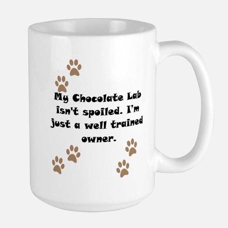 Well Trained Chocolate Lab Owner Mug