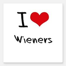 """I love Wieners Square Car Magnet 3"""" x 3"""""""