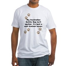 Well Trained Australian Cattle Dog Owner T-Shirt