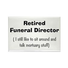 retired funeral director 5 Rectangle Magnet