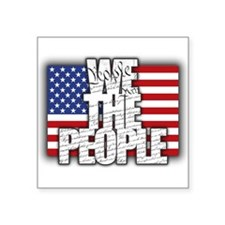 WE THE PEOPLE with Flag Sticker