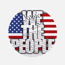 """WE THE PEOPLE with Flag 3.5"""" Button"""