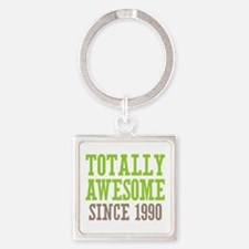 Totally Awesome Since 1990 Square Keychain