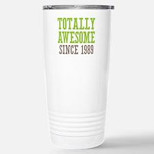 Totally Awesome Since 1989 Travel Mug