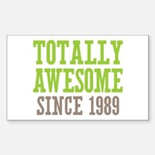 Totally Awesome Since 1989 Decal