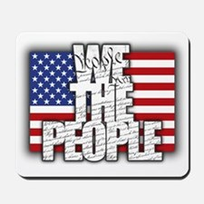 WE THE PEOPLE with Flag Mousepad