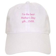 Im-the-best-mothers-day-gift-fut-pink Baseball Hat