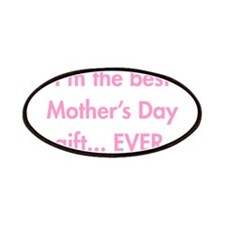 Im-the-best-mothers-day-gift-fut-pink Patches