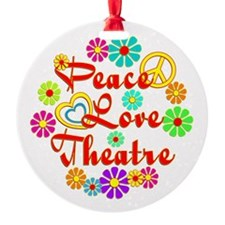 Peace Love Theatre Ornament