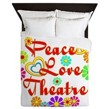 Peace Love Theatre Queen Duvet