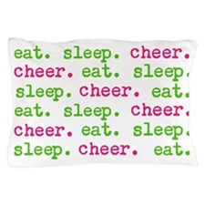 eat.sleep.cheer. Pillow Case