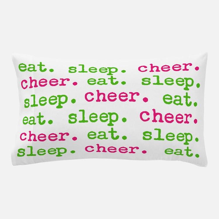 eat.sleep.cheer. Pillow Case