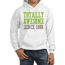 Totally Awesome Since 1988 Hoodie
